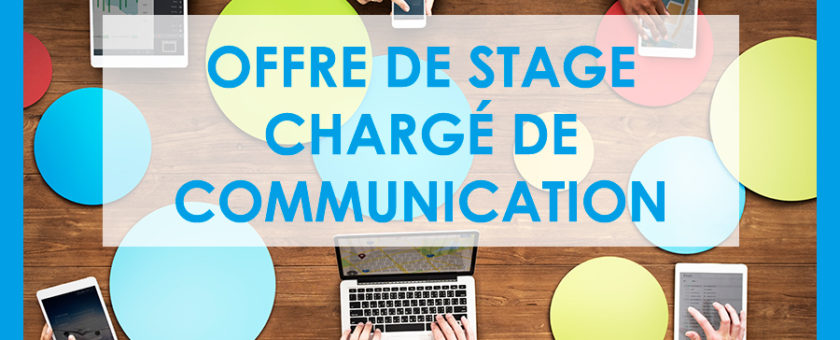 2018-03-09_14-57-36_offre_stage_charge_communication_840x340
